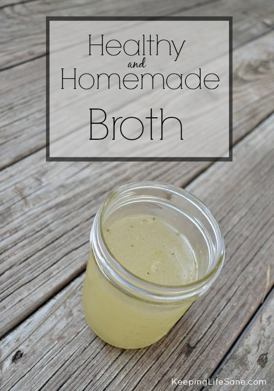 Healthy and Homemade Broth