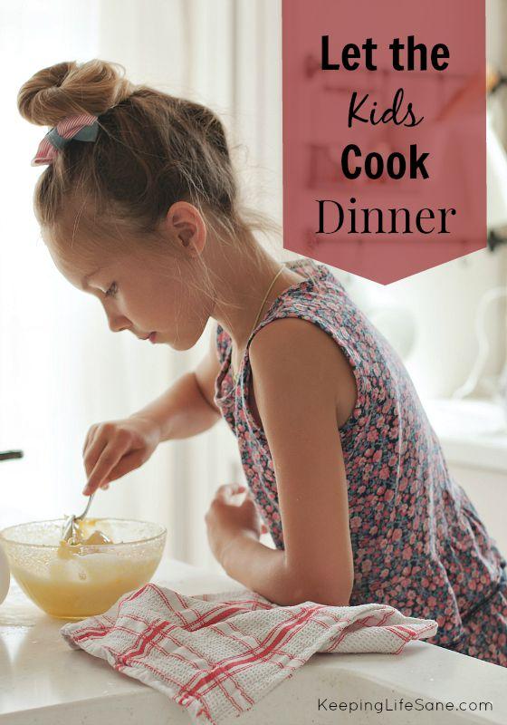 Let the Kids Cook Dinner