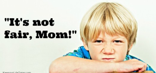 """It's not fair, Mom!"" Don't let your kids make you feel guilty."