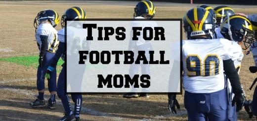 Tips for Football Moms