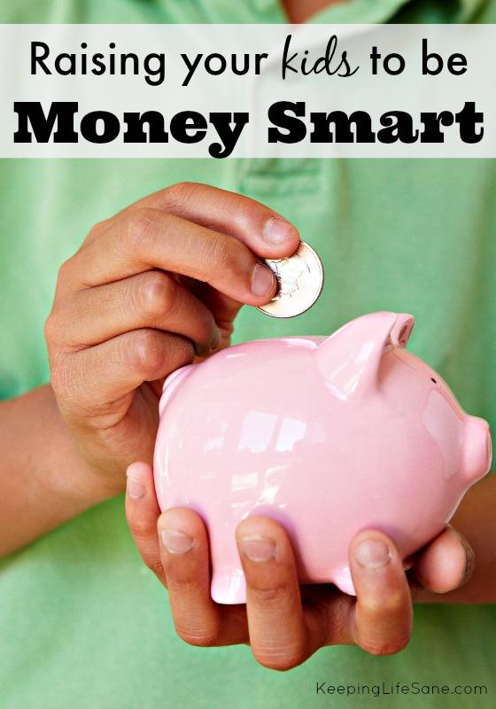 Raising your kids to be money smart