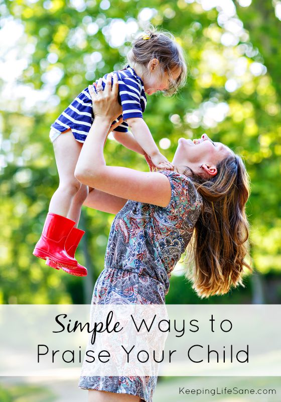 Simple Ways to Praise Your Child