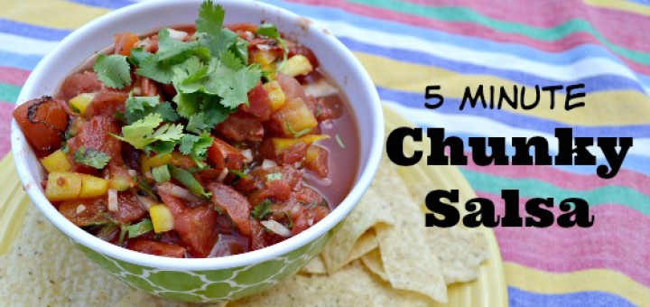 Don't you love chunky salsa? It's so easy to make and this recipe is great because it's less than five minutes! Perfect for when you're busy!