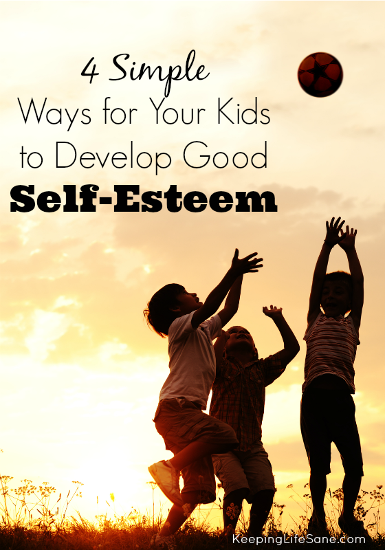 Ways for your Kids to Develop Good Self-Esteem