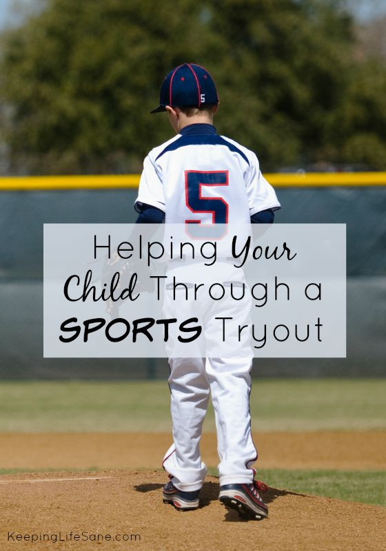 Helping your Child Through a Tryout