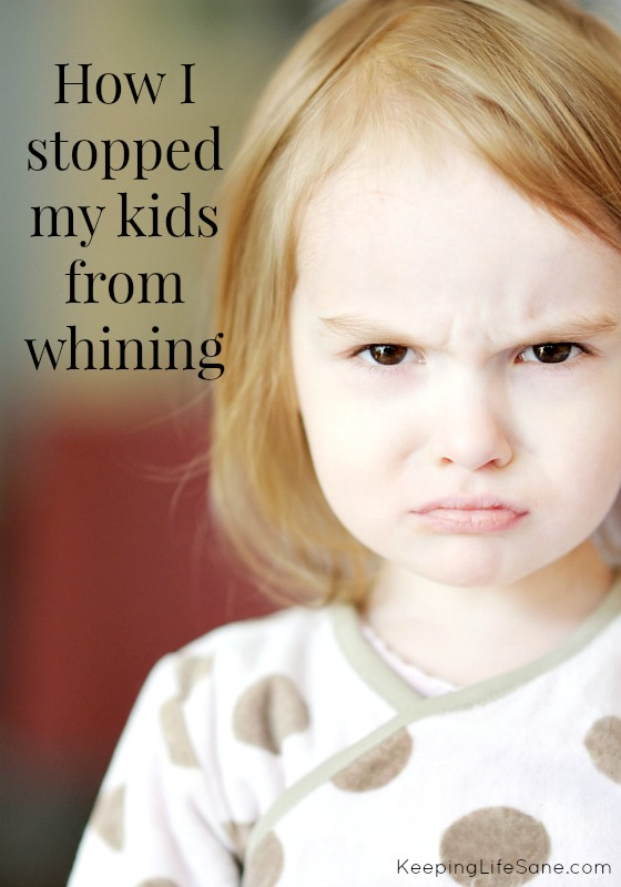 How I Stopped My Kid from Whining