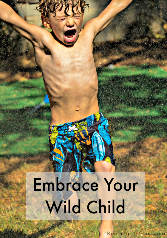 Embrace your Wild Child