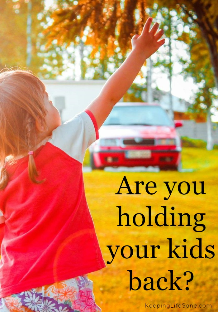 Are you holding your child back?