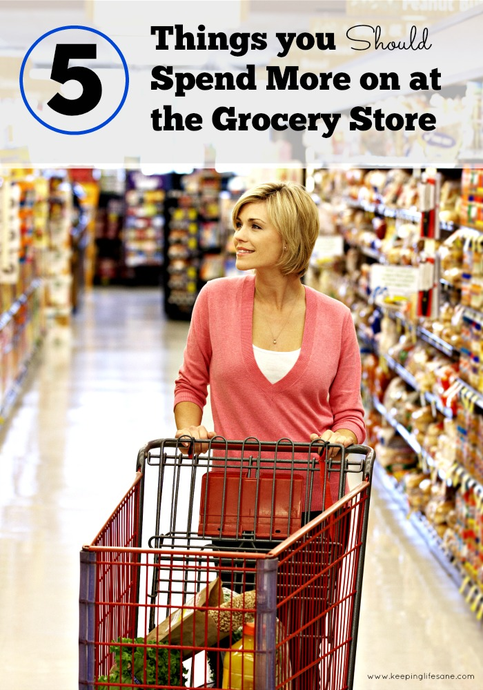 Spend More on at the Grocery Store