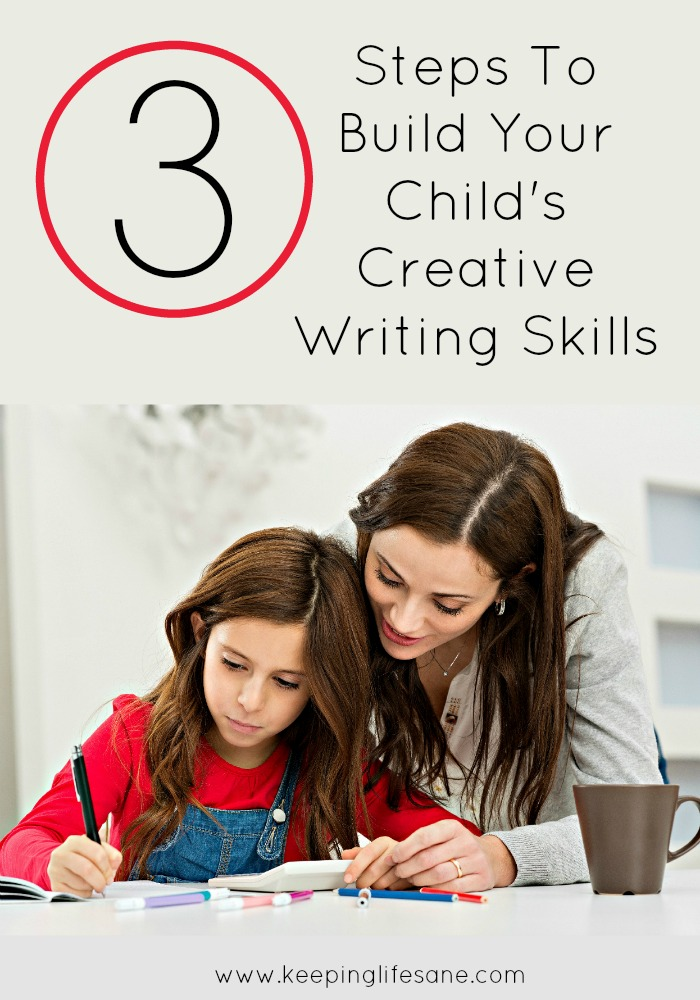 3 Steps to Build Your Child's Creative Writing Skills