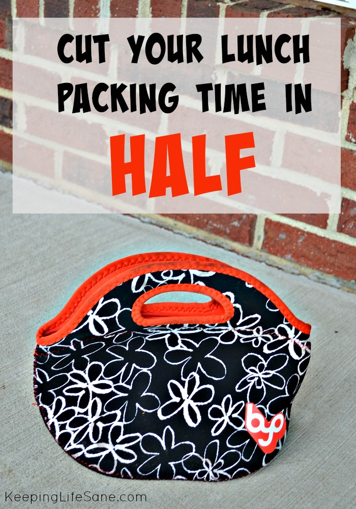 Cut Your Lunch Packing Time in HALF!