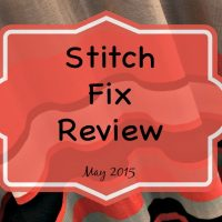 Stitch Fix Review May 2015