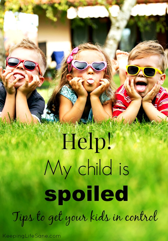 Help! My child is spoiled