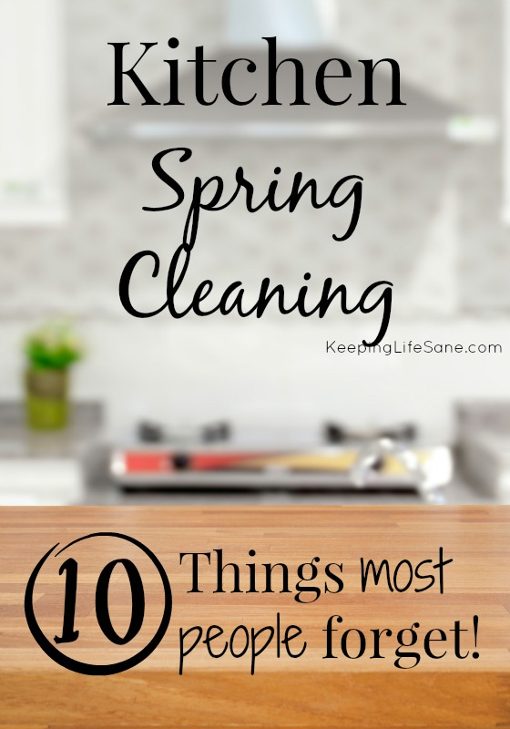 Kitchen Spring Cleaning- 10 Things that most people forget!