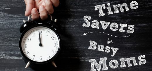 Time Savers for Busy Moms