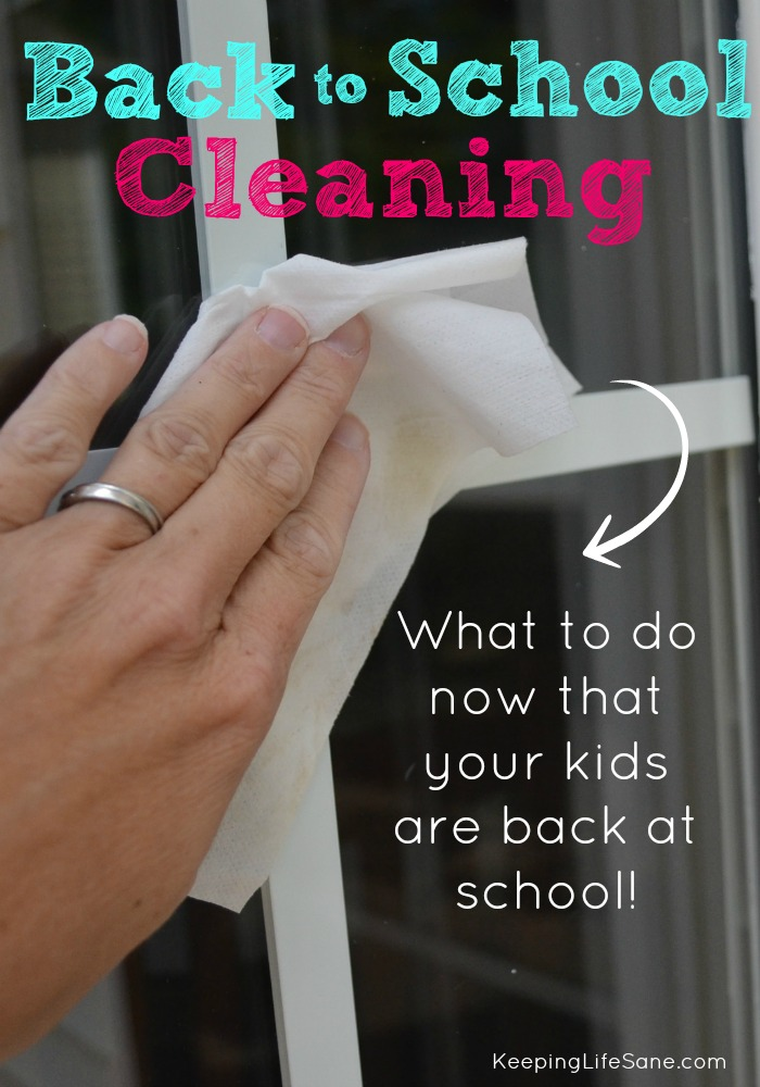 Back to School Cleaning