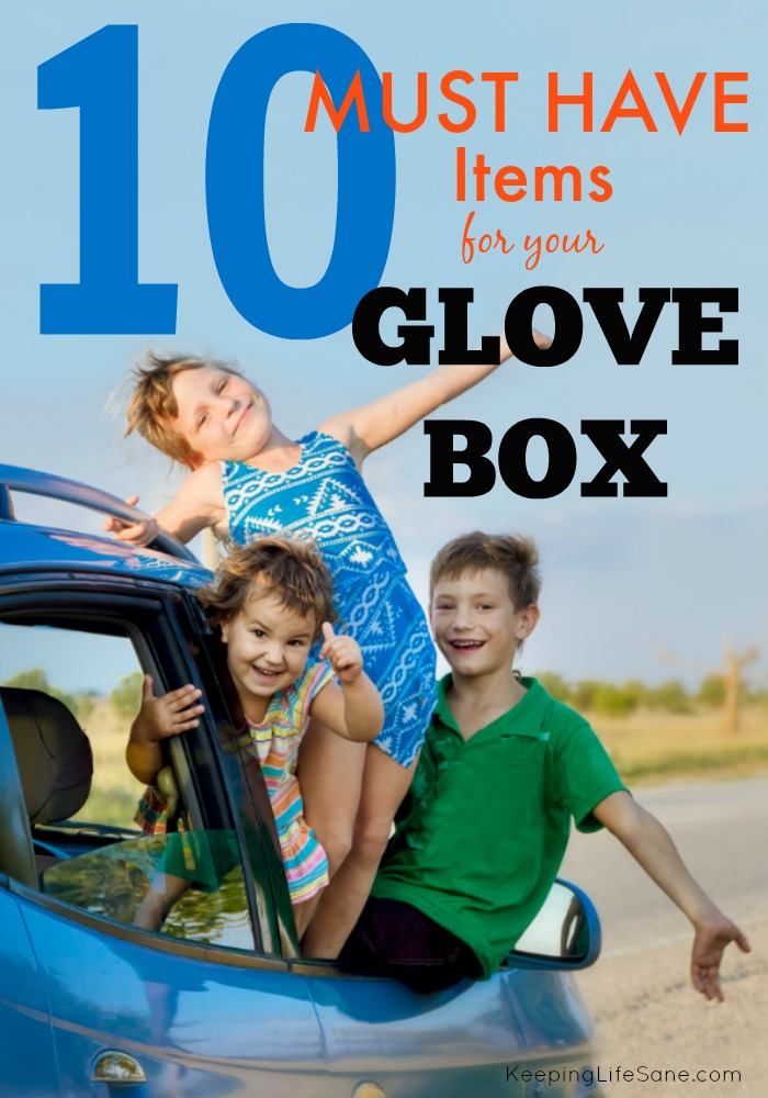10 MUST have items for your Glove Box