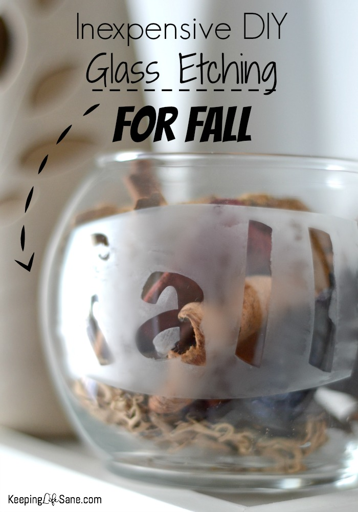 Inexpensive DIY Glass Etching For Fall
