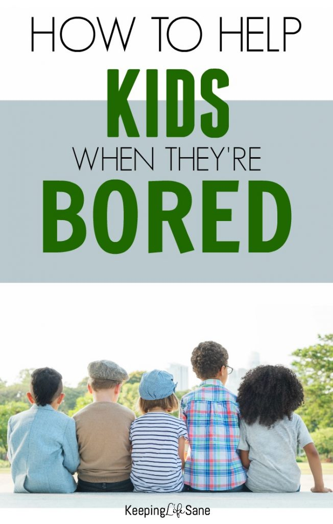 """It's drives me crazy when I hear """"I'm bored."""". Here's a little motivation for you to help your kids move on and do something."""