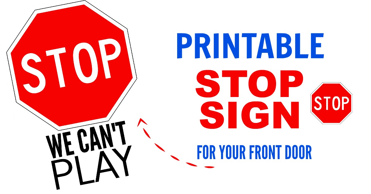 picture about Printable Stop Sign referred to as Printable Avert Indicator for Doorway - Preserving Existence Sane