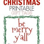 I know you NEED these cute southern Christmas gift tags! You can print them out for FREE just in time for the holidays.
