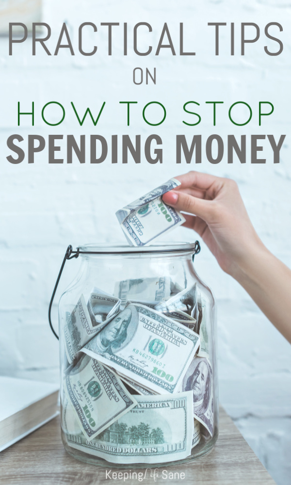 You may have read a lot of articles on how to save money, but you'll love these practical tips on how to stop spending money so you can! #Savingmoney #stopSpending #MoneyTips #StopBuyingStuff