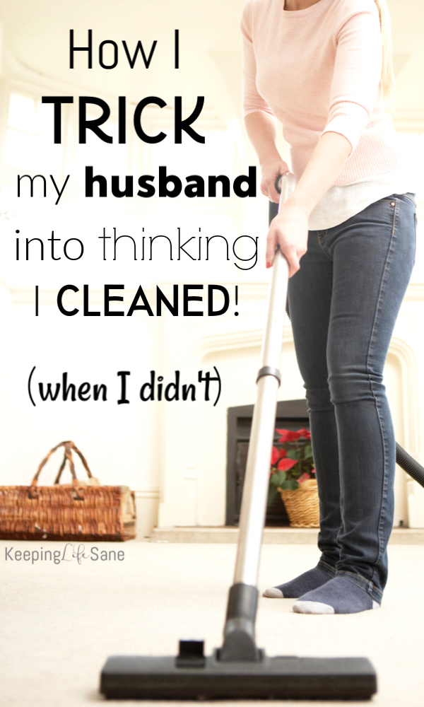 Here are a few things you can do around the house to make it look liked you cleaned, but you really didn't. It's How I Trick My Husband Into Thinking I Cleaned! :) #Cleaning #Organizing #SAHM #WAHM #Housework #housekeeping #Declutter