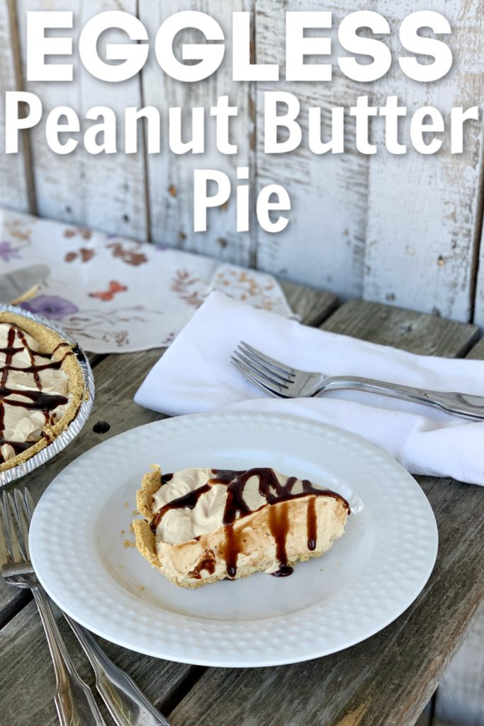 You'll want to save this delicious NO BAKE eggless peanut butter pie recipe. The chocolate sauce on top makes this the perfect dessert!