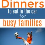 Over 40 to go recipes for parents and kids so you can eat healthy meals on busy days. You can get to games, lessons AND still have a great dinner.