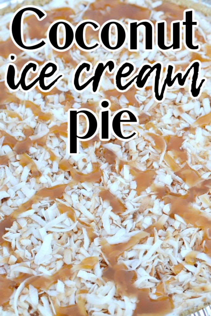 closup view of coconut ice cream pie with caramel drizzled on top